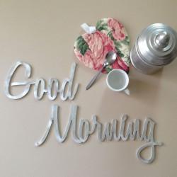 Good Morning - scritta...
